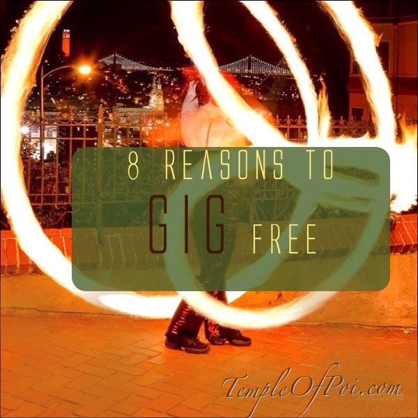 8 Reasons to Gig Free